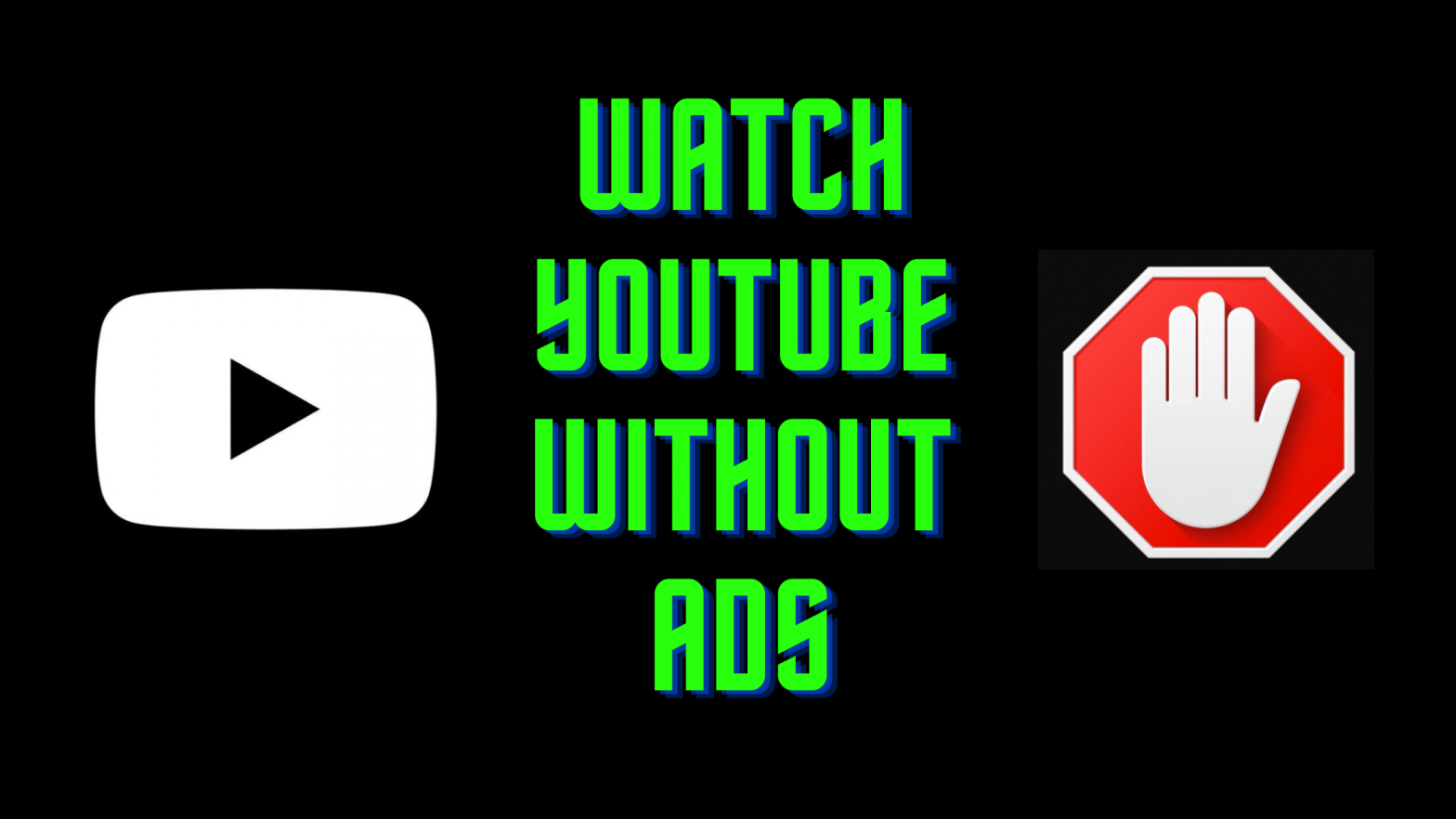 How to Watch YouTube Without Ads